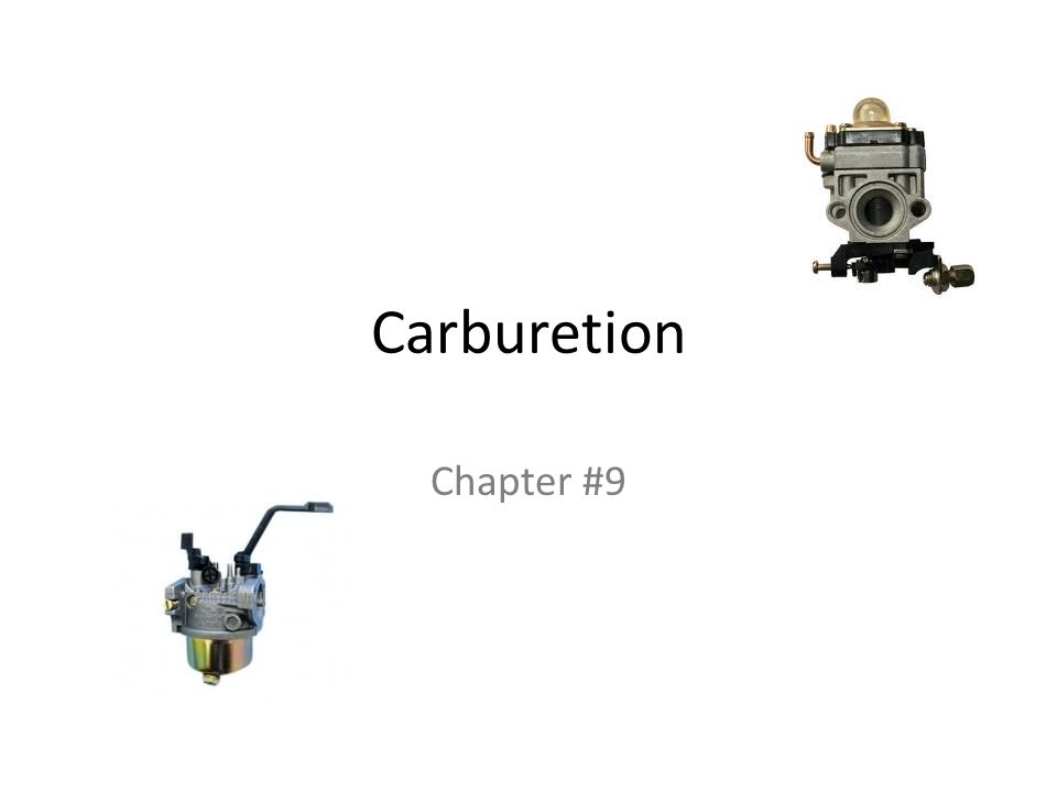 Carburetion Chapter #9
