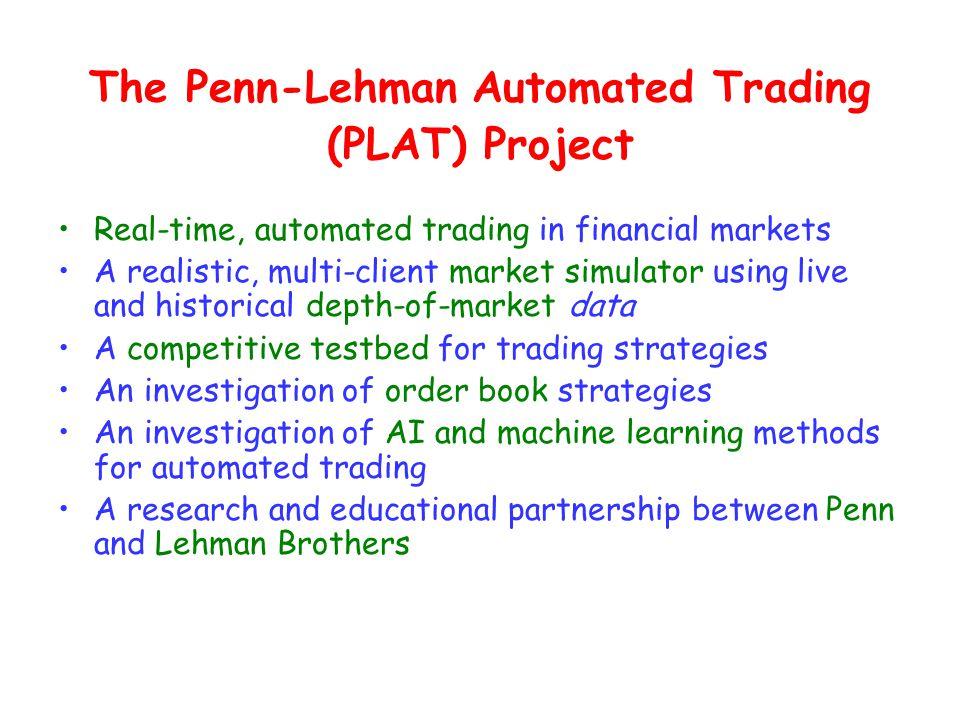 Wall Street Meets Locust Walk: The Penn-Lehman Automated