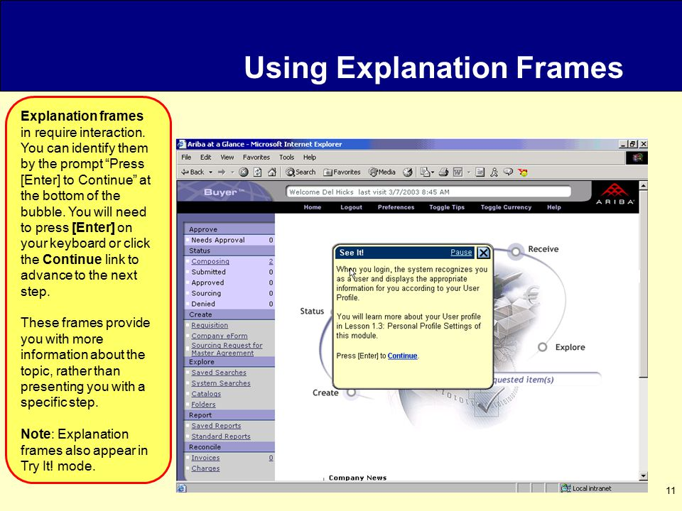 11 Using Explanation Frames Explanation frames in require interaction.