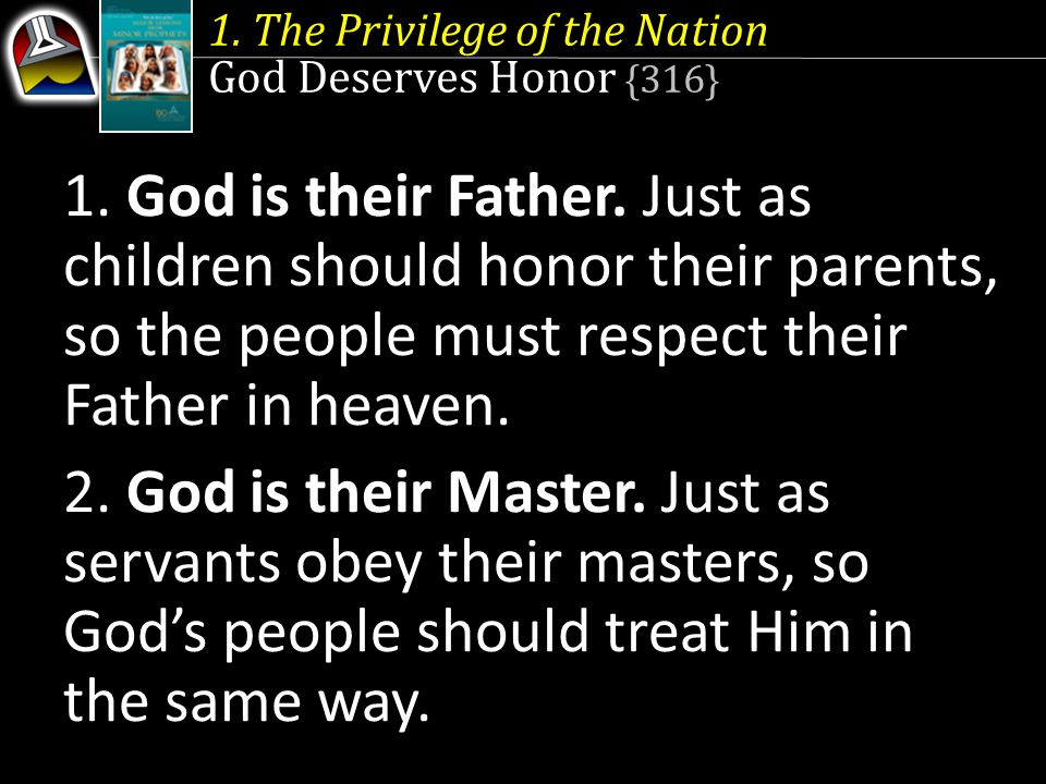 1. The Privilege of the Nation God Deserves Honor {316} 1.