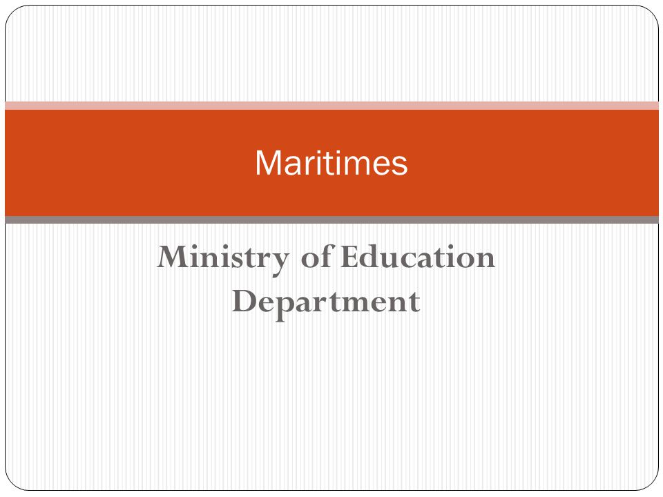 Ministry of Education Department Maritimes