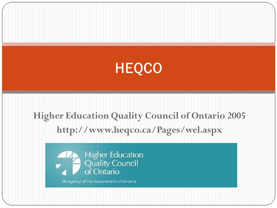 Higher Education Quality Council of Ontario HEQCO