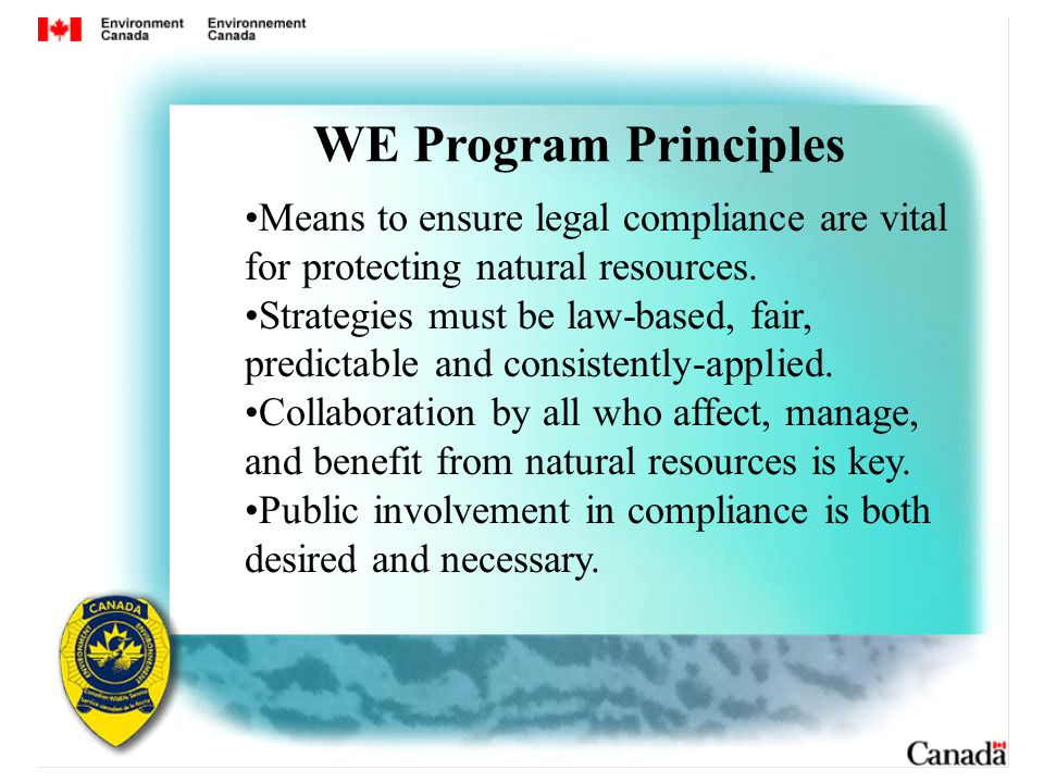 Means to ensure legal compliance are vital for protecting natural resources.