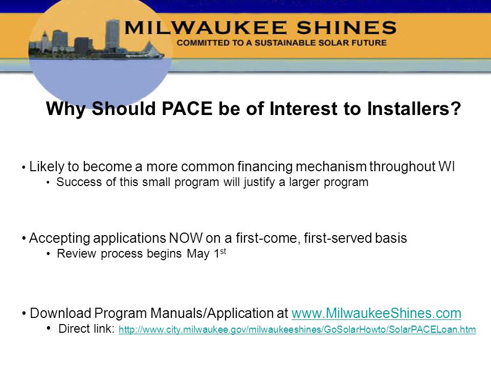 Why Should PACE be of Interest to Installers.
