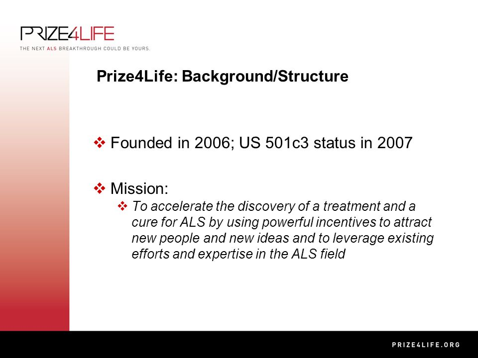 Prize4Life: Inducement Prizes for ALS (Lou Gehrig's Disease
