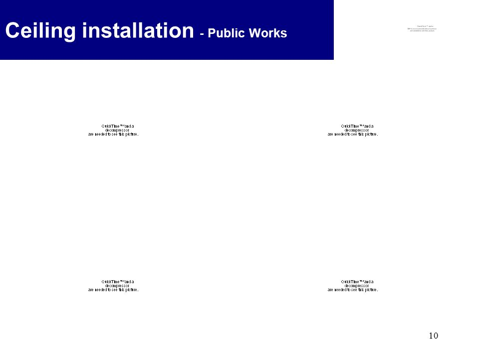 10 Ceiling installation - Public Works