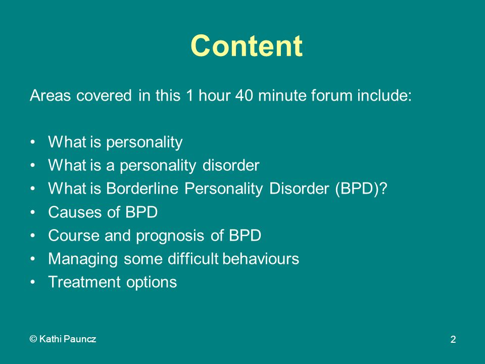 Borderline Personality Disorder (BPD) Kathi Pauncz registered
