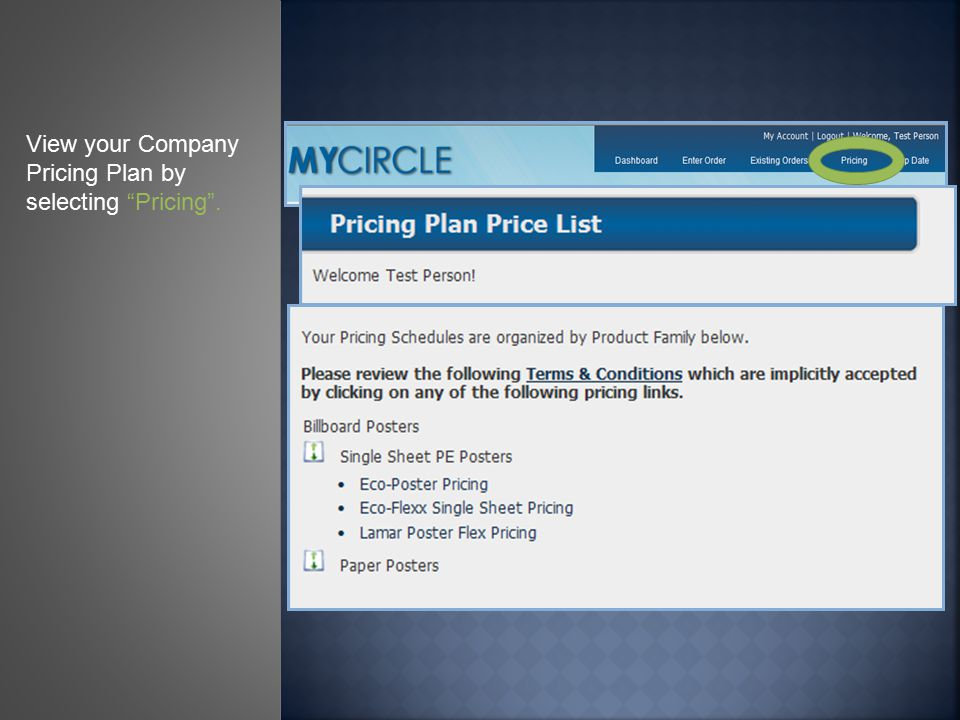 View your Company Pricing Plan by selecting Pricing .