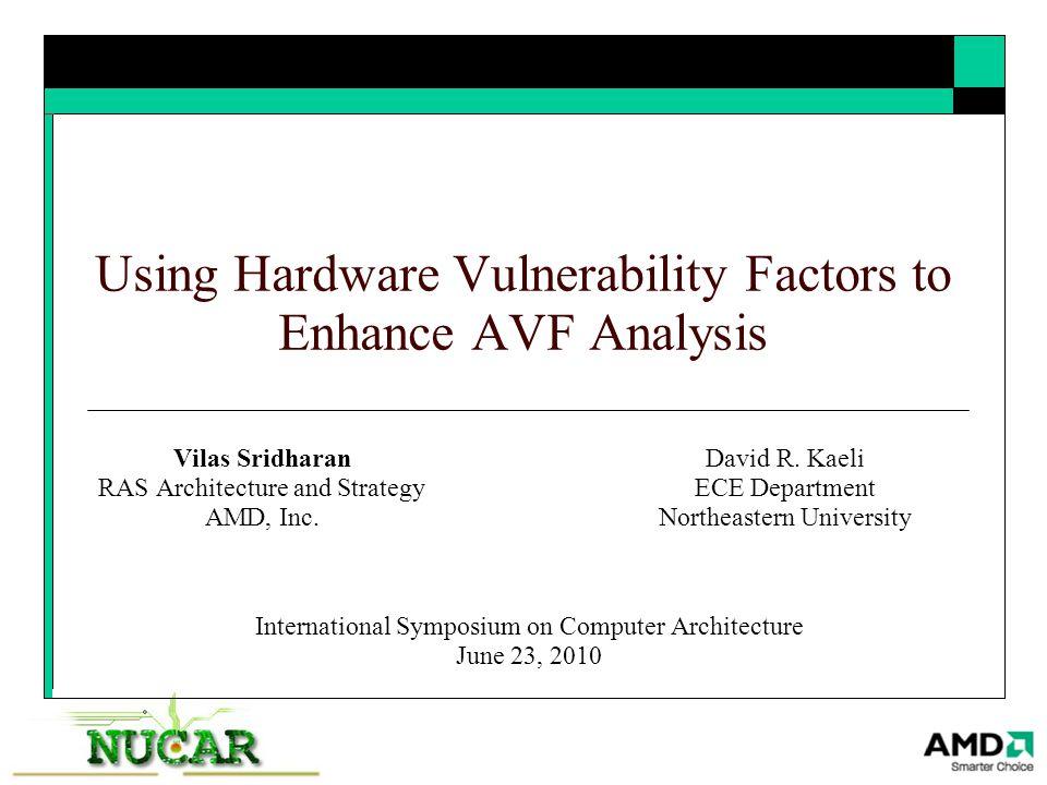 Using Hardware Vulnerability Factors to Enhance AVF Analysis