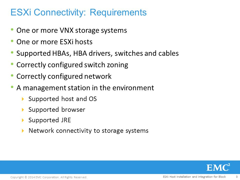 Copyright © 2014 EMC Corporation  All Rights Reserved  ESXi Host