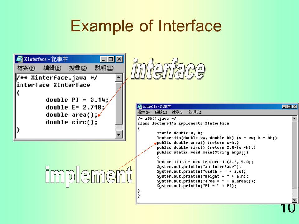 10 Example of Interface