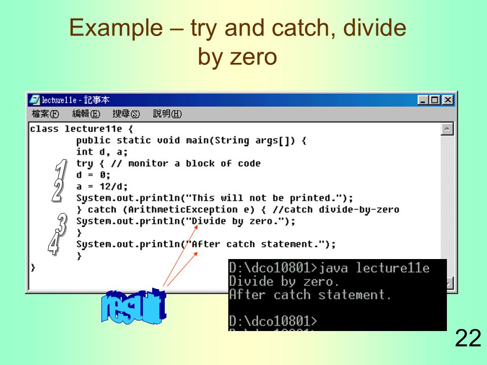 22 Example – try and catch, divide by zero