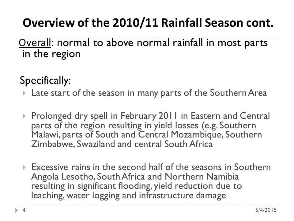 Overview of the 2010/11 Rainfall Season cont.