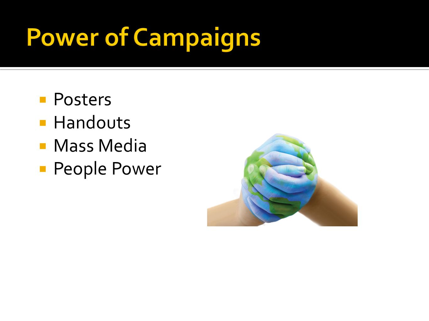  Posters  Handouts  Mass Media  People Power