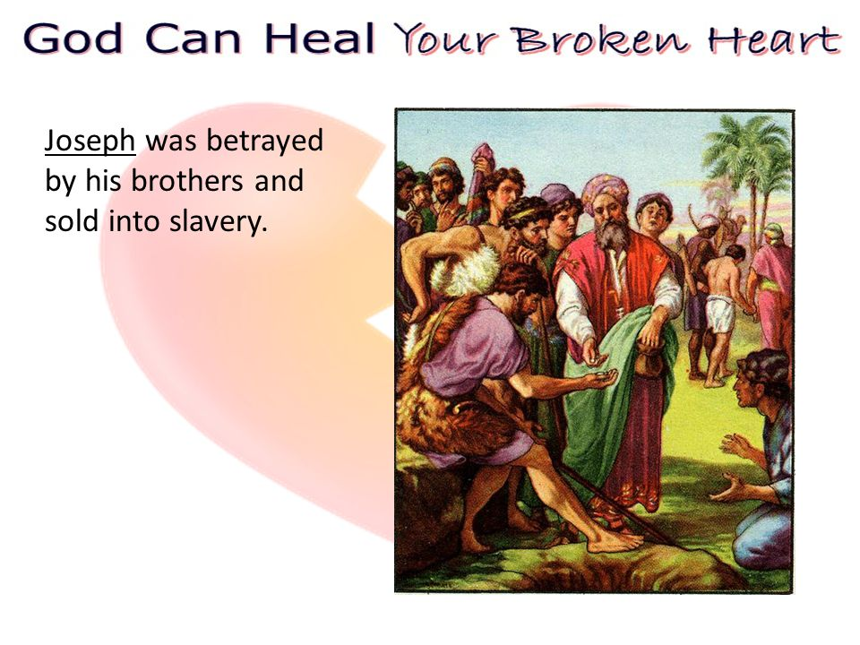 The Bible is filled with examples of tragedies and broken