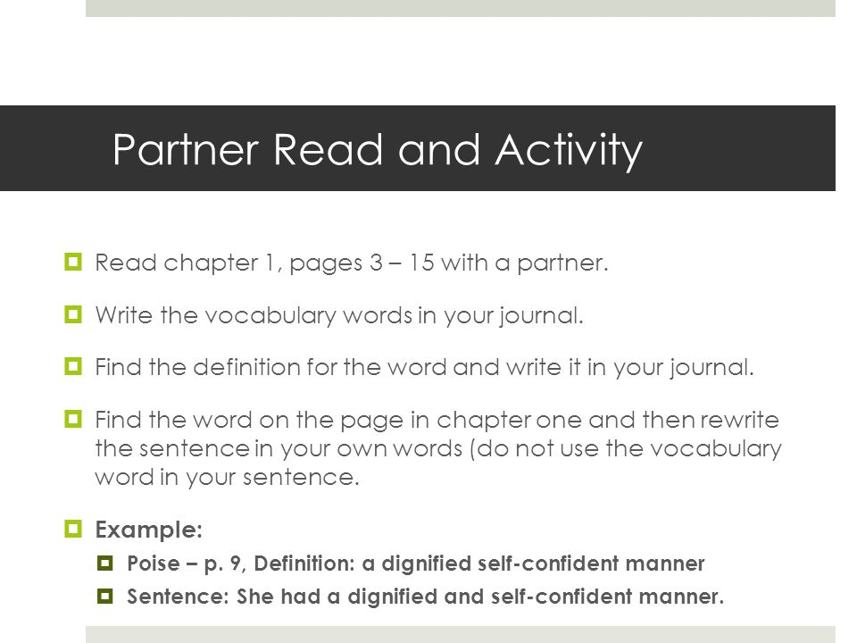 Partner Read and Activity  Read chapter 1, pages 3 – 15 with a partner.