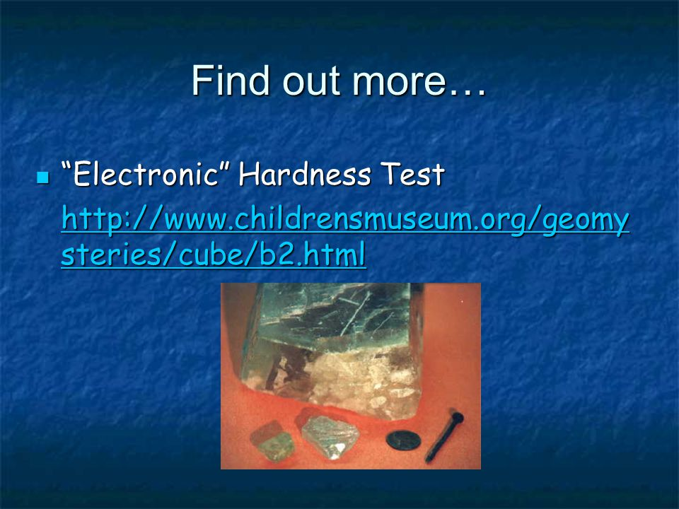 Find out more… Electronic Hardness Test Electronic Hardness Test   steries/cube/b2.html   steries/cube/b2.html