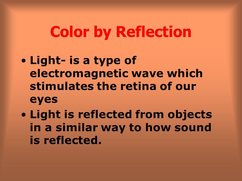 What color will an object appear if it is able to absorb all the frequencies of visible light except yellow.