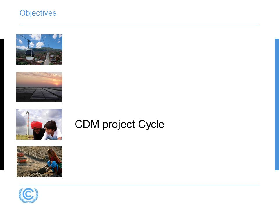 Objectives CDM project Cycle