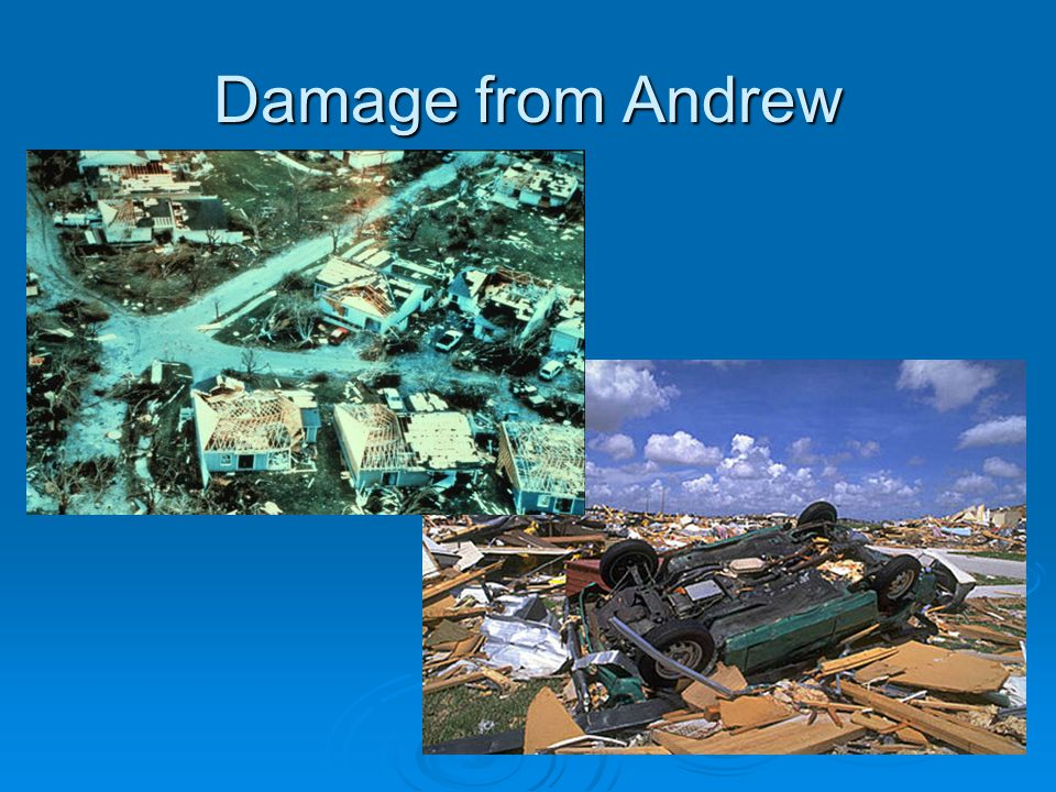 Damage from Andrew