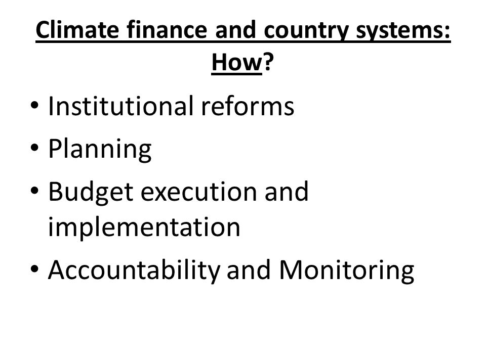Climate finance and country systems: How.