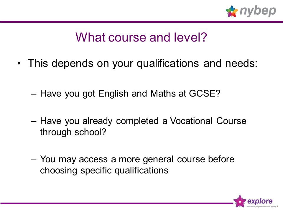 What course and level.
