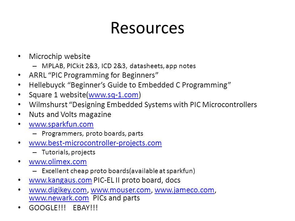 Getting Started with PIC Microcontrollers Kelly Flowers