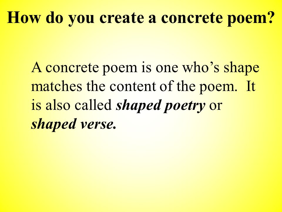 Concrete Poetry: The Shaping of a Poem.