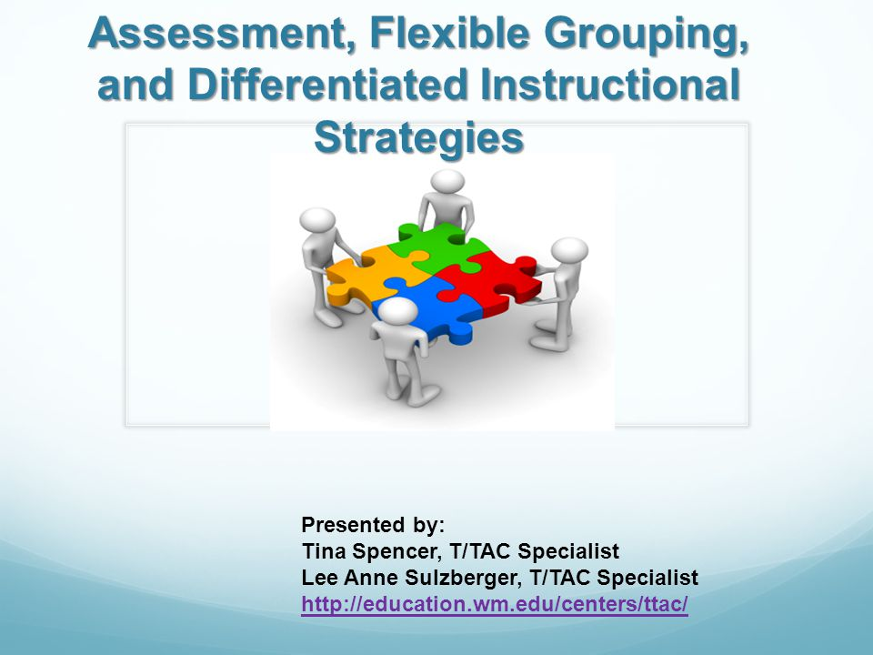 Assessment Flexible Grouping And Differentiated Instructional