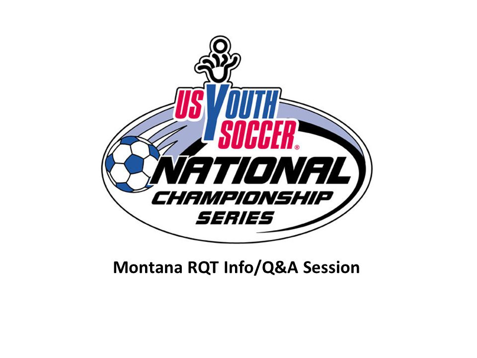 Montana RQT Info/Q&A Session