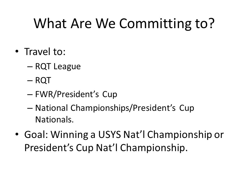 What Are We Committing to.