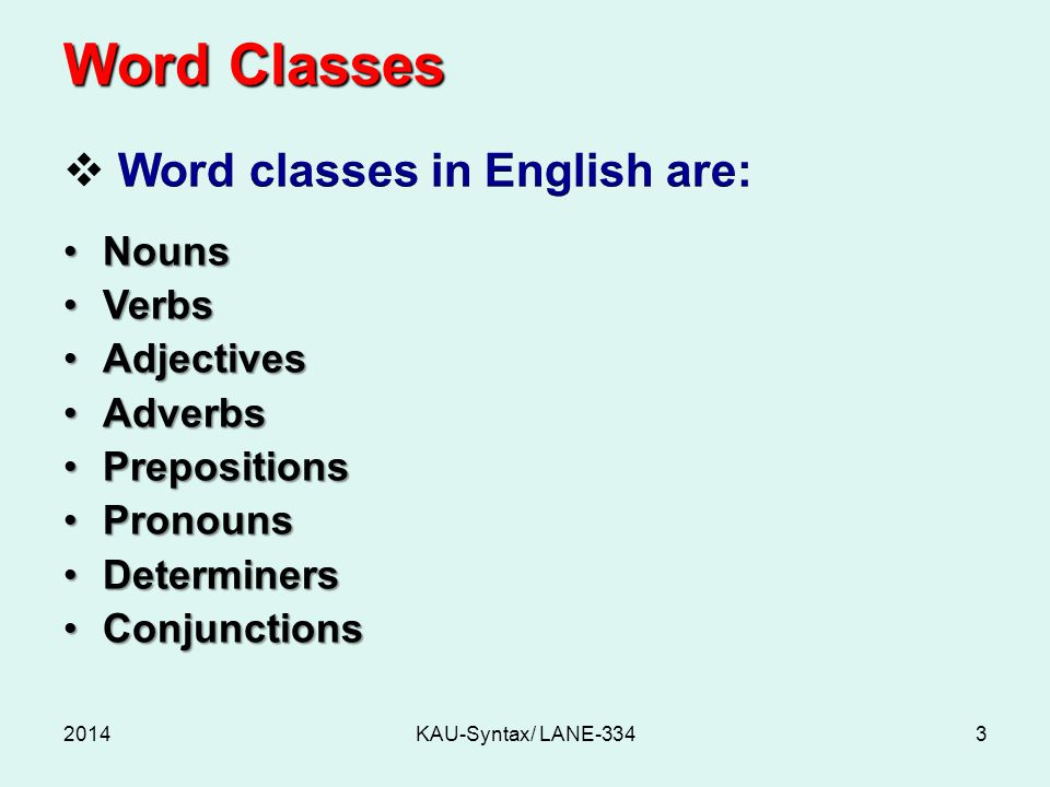 Word Classes 2014KAU-Syntax/ LANE-3343