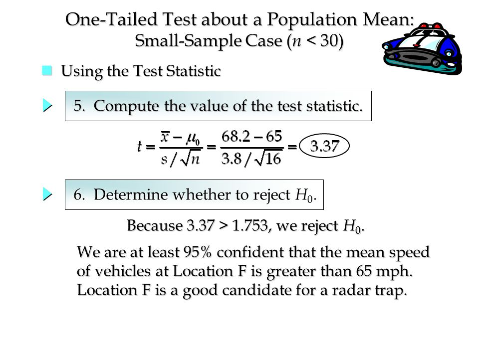 Using the Test Statistic Using the Test Statistic 5.