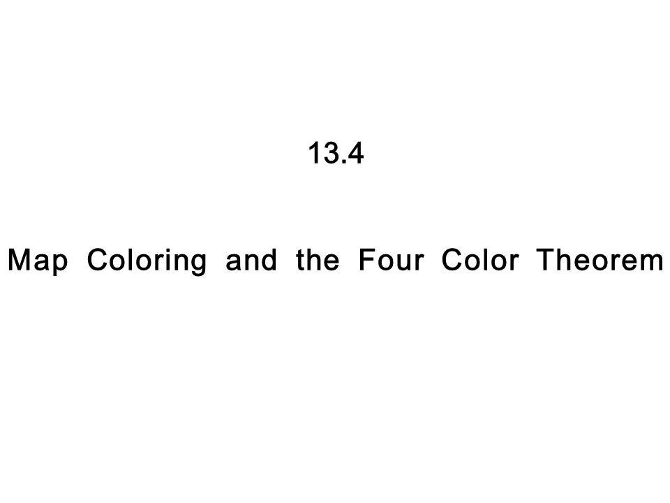 13.4 Map Coloring and the Four Color Theorem. We started this ...  Color Map Problem on dual graph, perfect graph, planar graph, fractional coloring, greedy coloring, edge coloring, world map, 20 x 30 color us map, path coloring, star coloring, 4 miles map, harmonious coloring, strong coloring, lattice graph, non-color usa map, graphic design map, five color theorem, 4 line map, pigeonhole principle, graph coloring, exact coloring, chromatic polynomial, acyclic coloring, complete coloring,