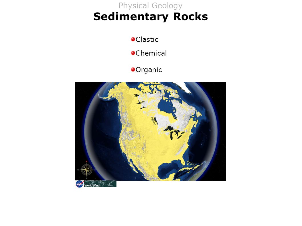 Sedimentary Rocks Clastic Chemical Organic Physical Geology