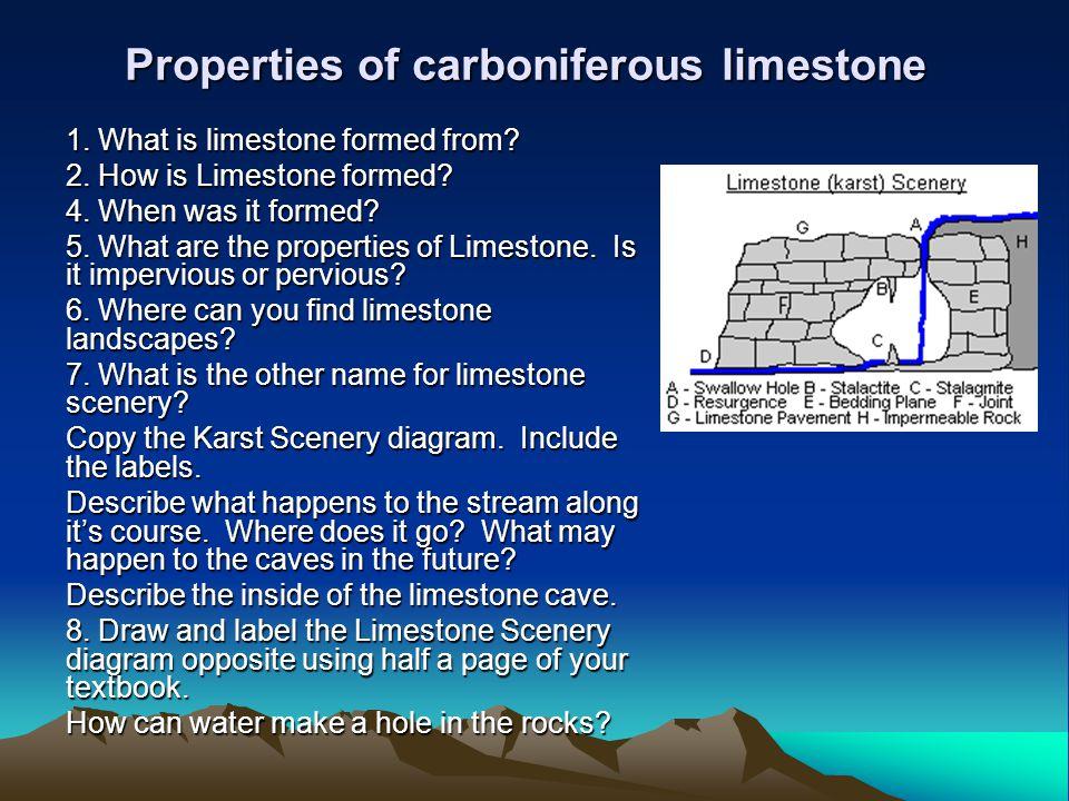 Properties of carboniferous limestone 1  What is limestone
