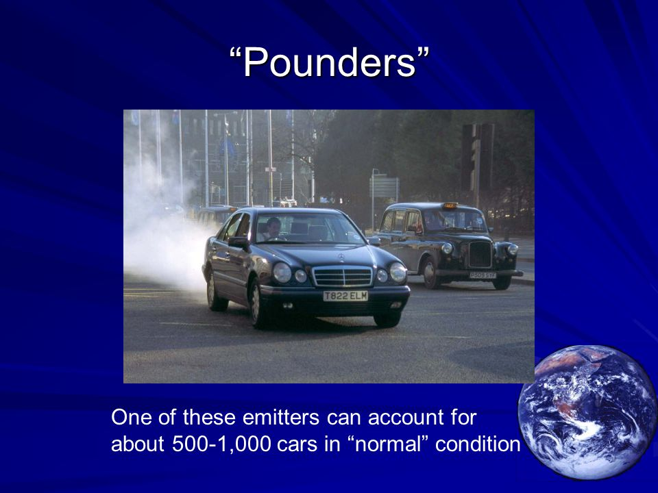 Pounders One of these emitters can account for about 500-1,000 cars in normal condition
