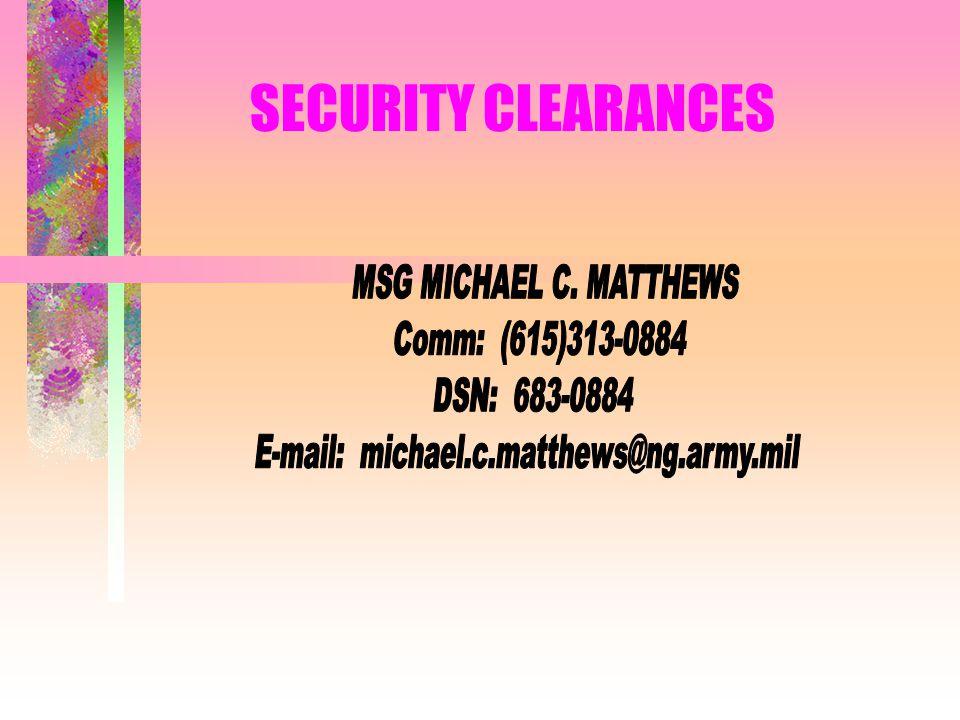 Security Clearances Msg Michael C Matthews Comm 615 Dsn Ppt
