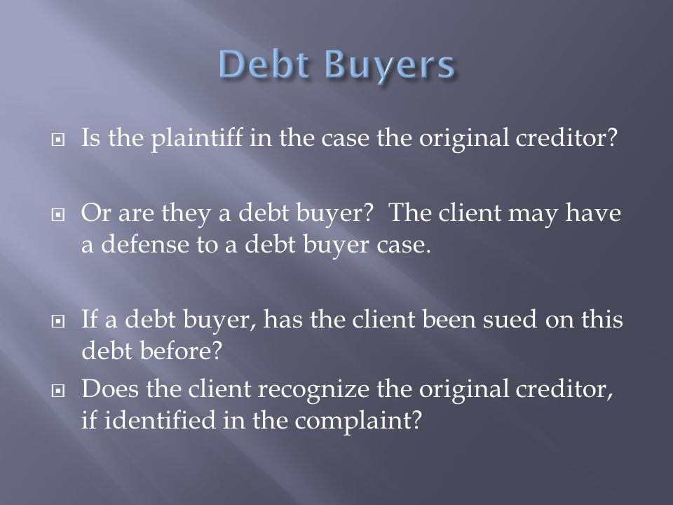  Is the plaintiff in the case the original creditor.