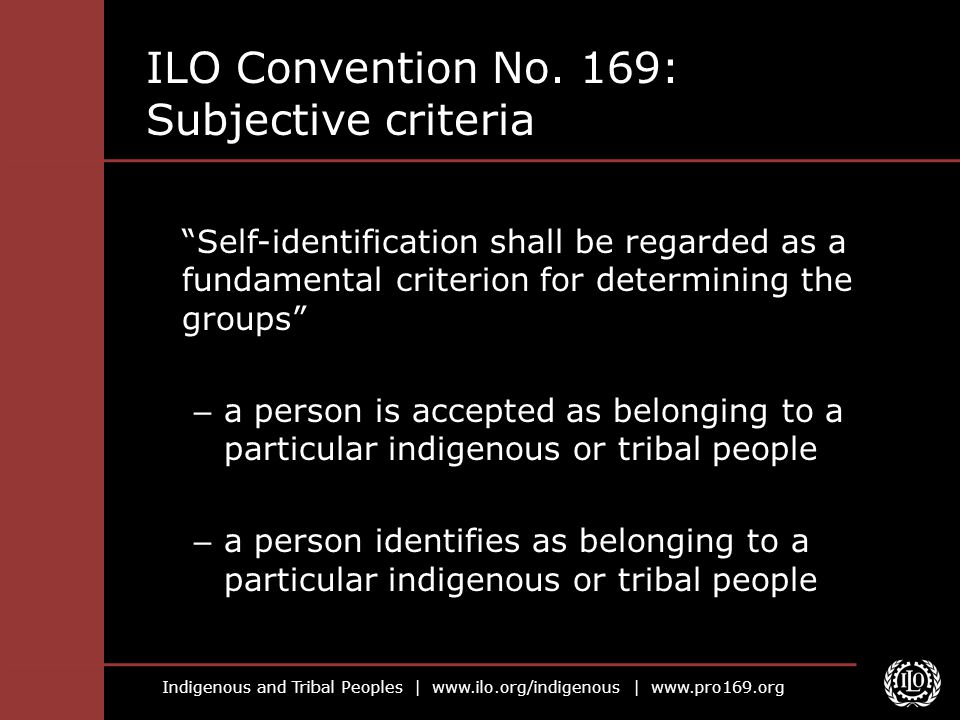 Indigenous and Tribal Peoples |   |   ILO Convention No.