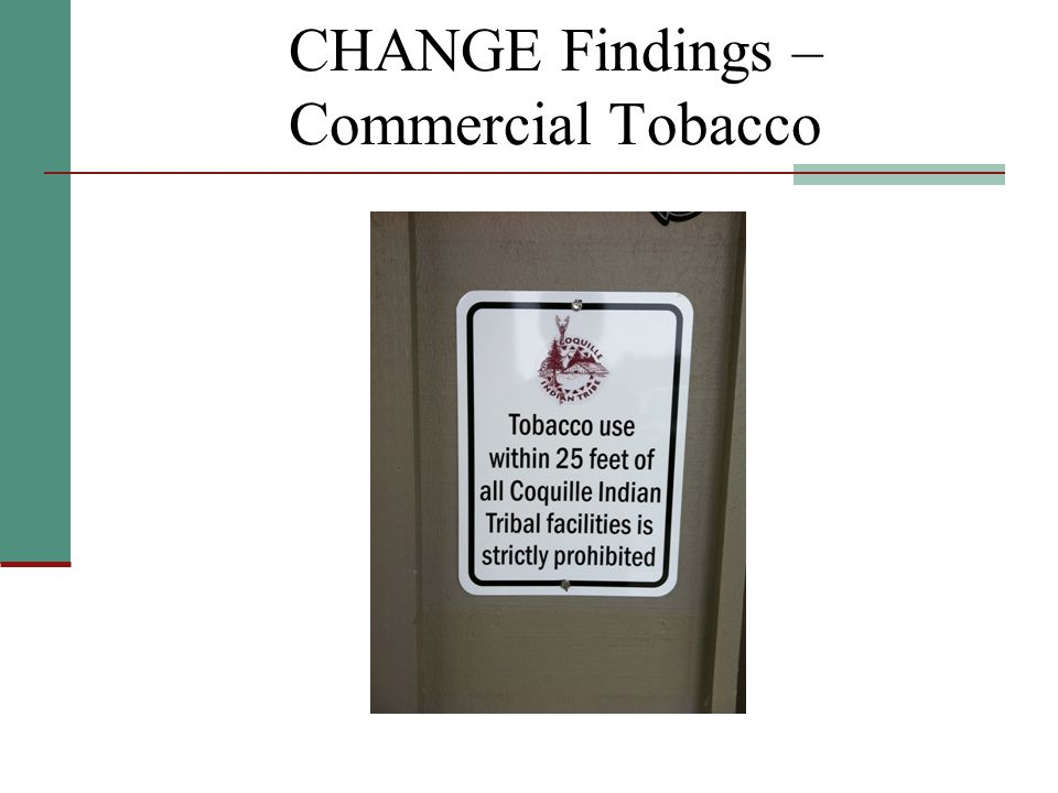 CHANGE Findings – Commercial Tobacco