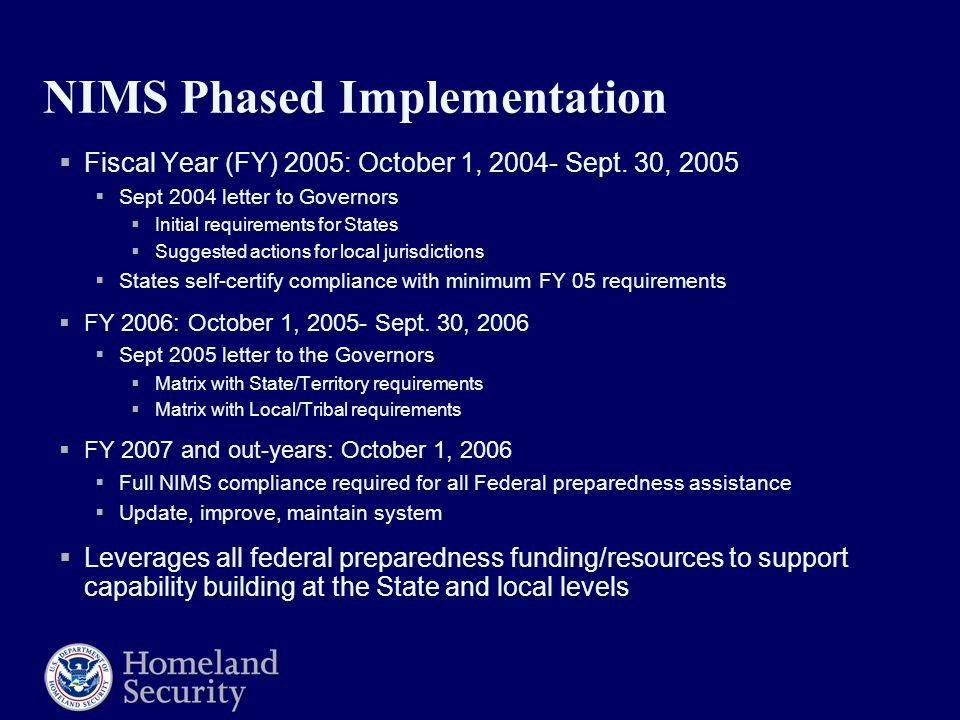 NIMS Phased Implementation  Fiscal Year (FY) 2005: October 1, Sept.