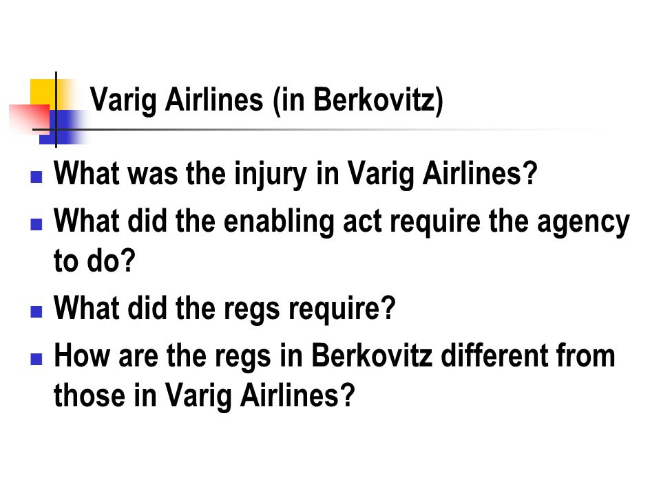 Varig Airlines (in Berkovitz) What was the injury in Varig Airlines.