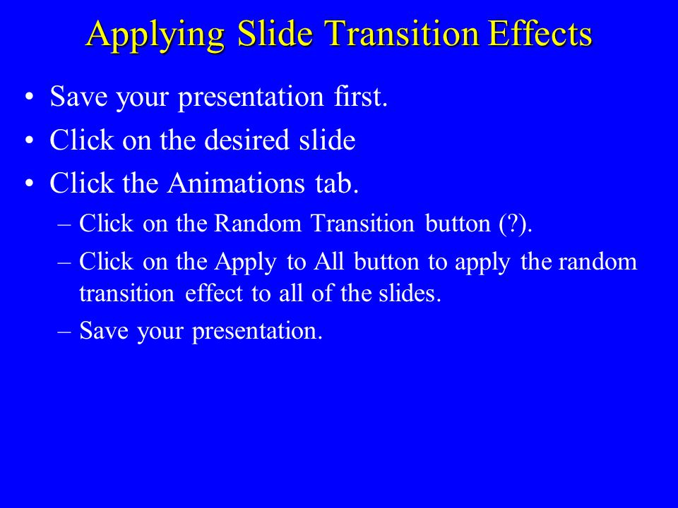Demonstration of Slide Sorter Save your presentation first.