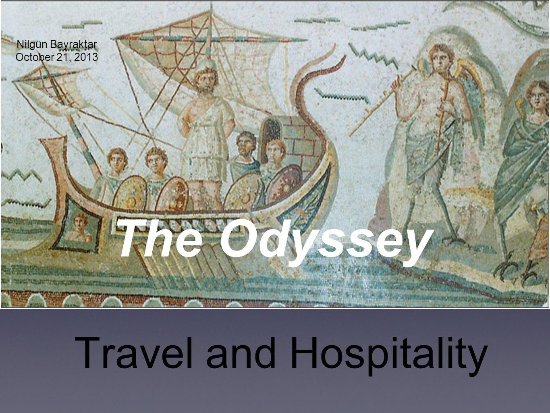 1 Travel And Hospitality The Odyssey Nilgn Bayraktar October 21 2013