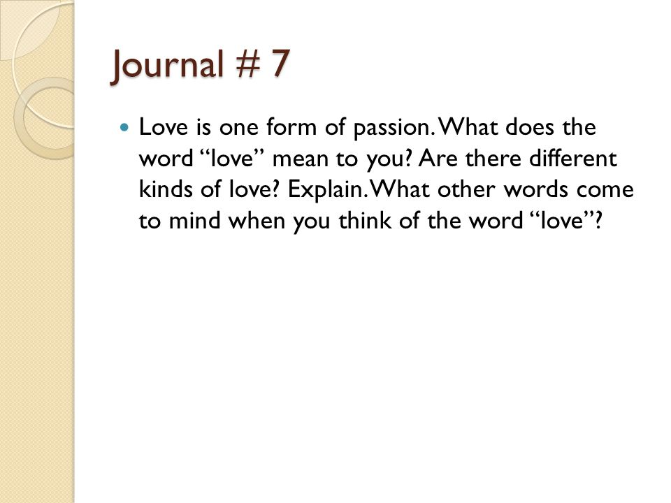 Journal  Love Is One Form Of P Ion What Does The Word Love Mean