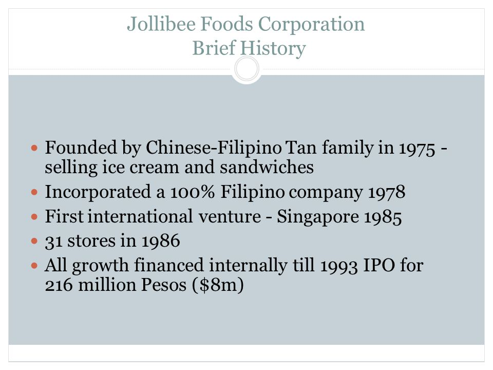 transnational management of jollibee food corporation Professor christopher a bartlett received an economics degree from the university of queensland, australia (1964), and both the masters and doctorate degrees in business administration from harvard university (1971 and 1979) as a practicing manager prior to joining the faculty of harvard business school, he worked as a marketing manager with alcoa in australia, as a management consultant in.