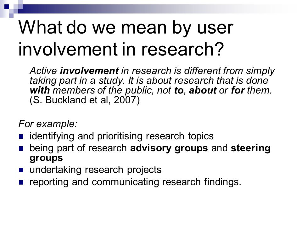 What do we mean by user involvement in research.