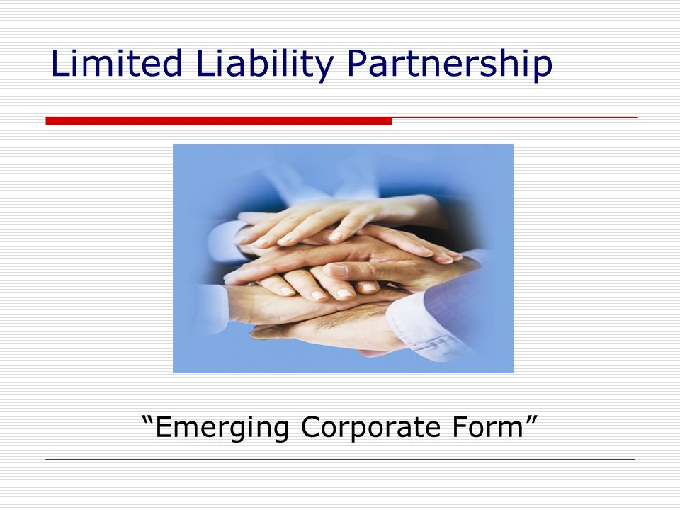 Limited Liability Partnership Emerging Corporate Form