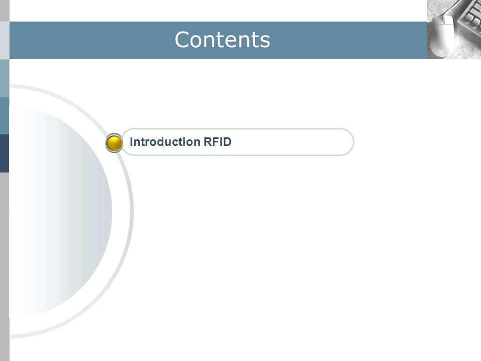 Contents Introduction RFID